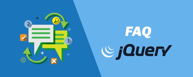 Jquery FAQs