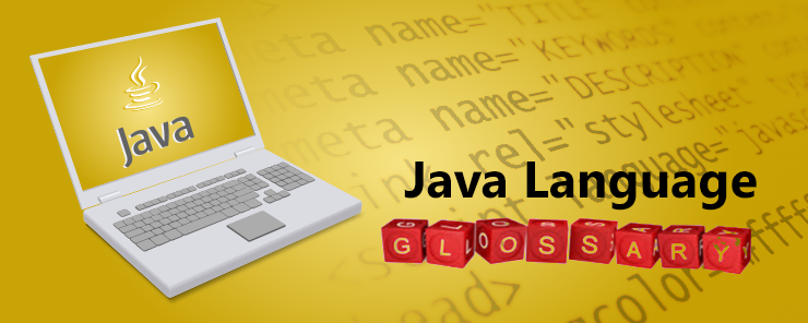 Java Language Glossary