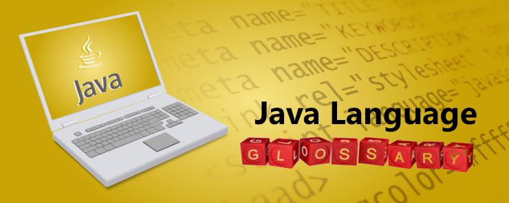 Java Language Glossary