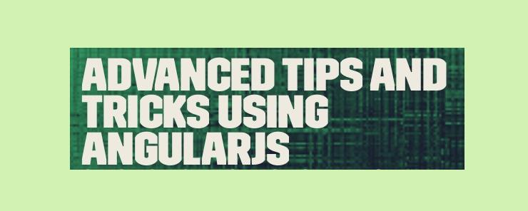Tips for Angular.js applications