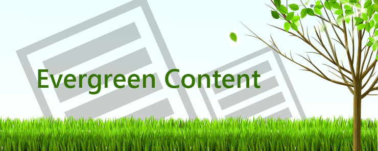 +4 Practical Tips to Win With Evergreen Content