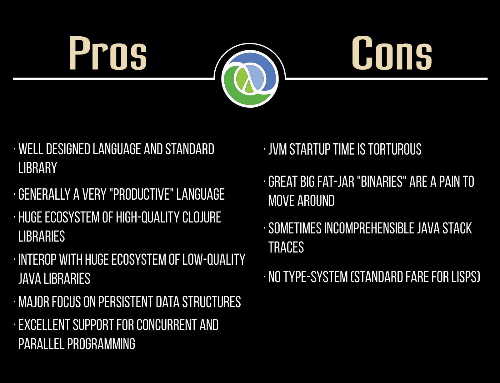 Pros and Cons of Clojure