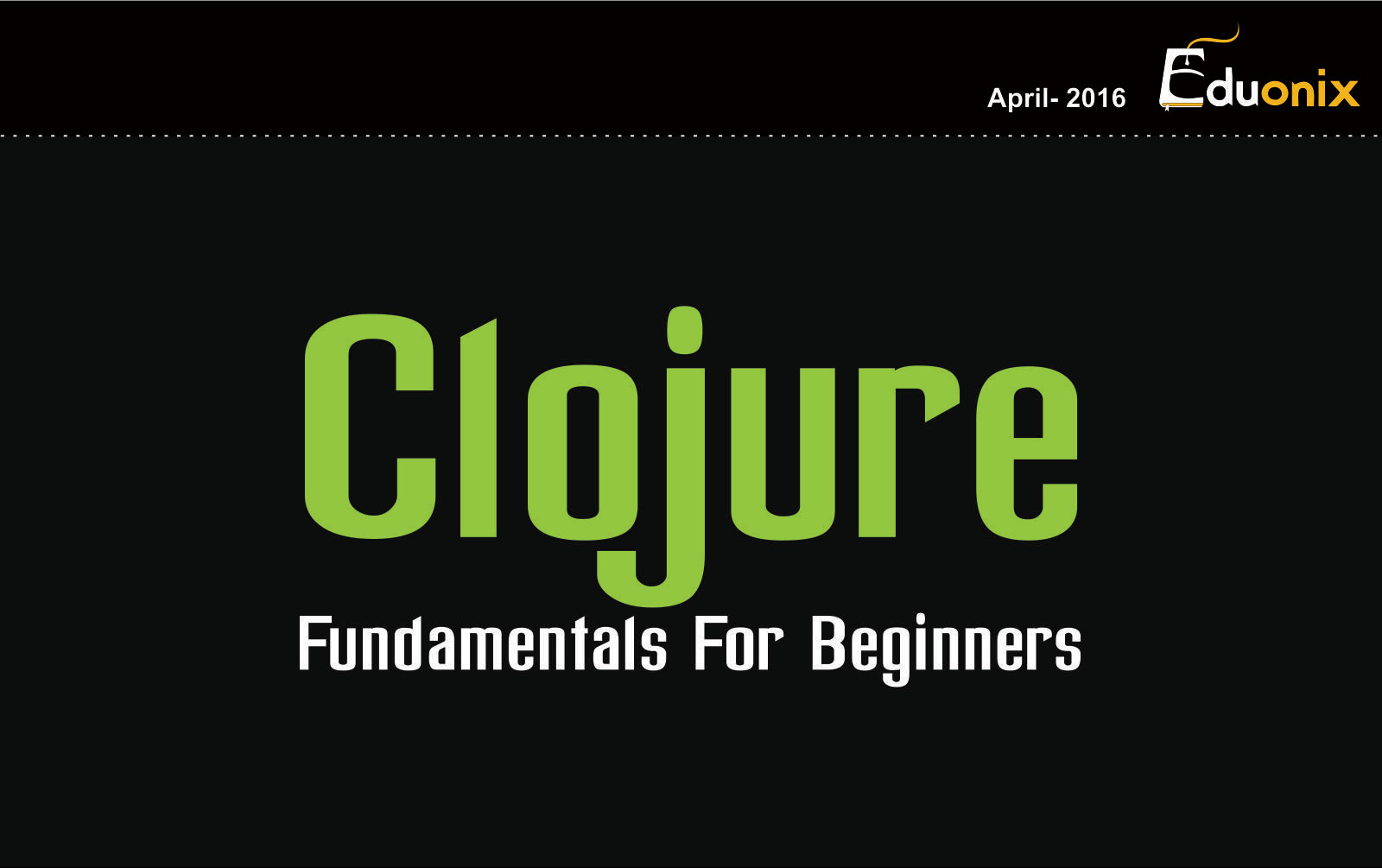 Fundamentals of Clojure
