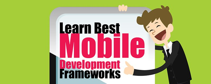 Top Mobile Development Frameworks