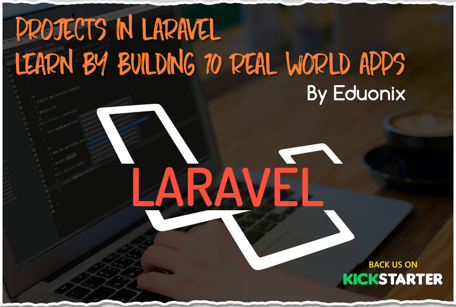 Laravel Kickstarte Projects