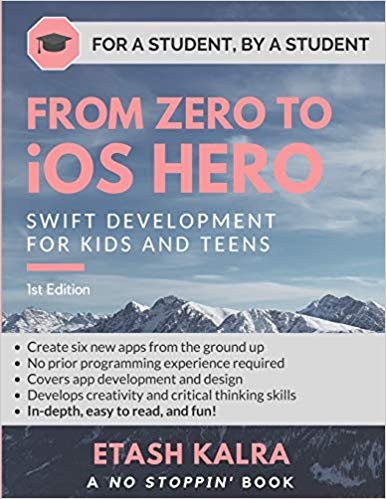 From Zero to iOS Hero- Swift Development for Kids and Teens- 13